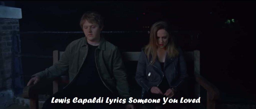 Lewis-Capaldi-Someone-You-Loved-Lyrics