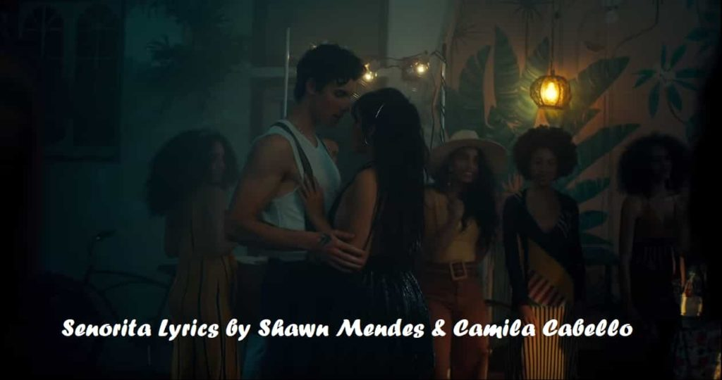 Shawn-Mendes-Camila-Cabello-Senorita-Lyrics