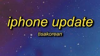 IPHONE UPDATE Lyrics - TISAKOREAN