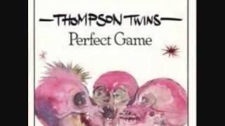 PERFECT GAME Lyrics - THOMPSON TWINS